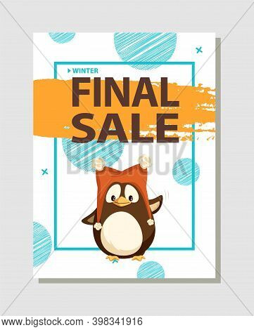 Final Winter Sale Poster With Penguin In Funny Hat. Arctic Bird In Headdress With Buboes, Shopping D