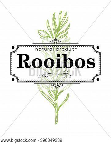 Rooibos Premium Quality Product Retro Label Vector