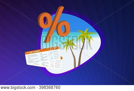Cheap Vacation Travel Tour And Holiday Flight Ticket Concept. Airplane Tickets, Boarding Pass With B