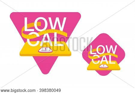 Low Cal Food Icon - Stamp For Packaging Of Low Calories Diet Products - Word Stands On Weight Scales