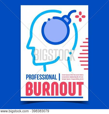 Professional Burnout Promotional Banner Vector. Professional Burnout, Exhausted Sick Tired Worker Wi