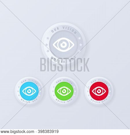 Our Vision Button In 3d Style. Vision Icon Set. Best Eye Logo. Illustration. Vector Eps 10.