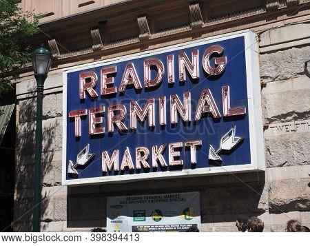 Philadelphia, Usa- June 11, 2019: Billboard Near The Entrance Of The Reading Terminal Market In Down