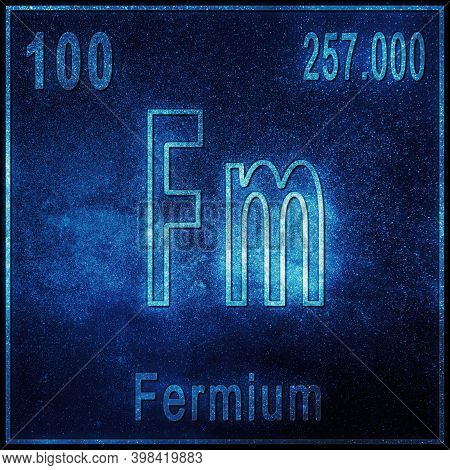 Fermium Chemical Element, Sign With Atomic Number And Atomic Weight, Periodic Table Element