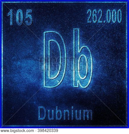 Dubnium Chemical Element, Sign With Atomic Number And Atomic Weight, Periodic Table Element