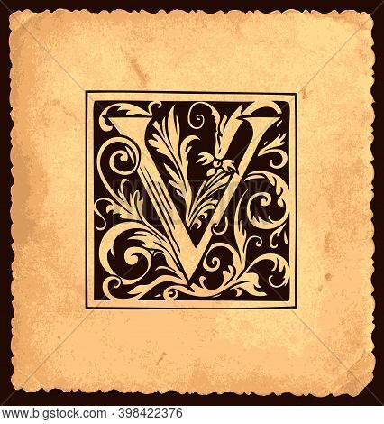 Black Initial Letter V With Baroque Decorations In Vintage Style On An Old Paper Background. Beautif