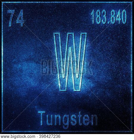Tungsten Chemical Element, Sign With Atomic Number And Atomic Weight, Periodic Table Element