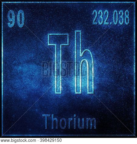 Thorium Chemical Element, Sign With Atomic Number And Atomic Weight, Periodic Table Element
