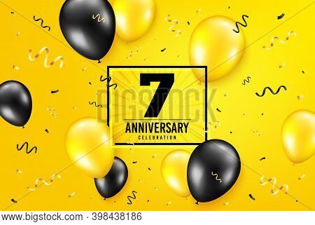 7 Years Anniversary. Anniversary Birthday Balloon Confetti Background. Seven Years Celebrating Icon.