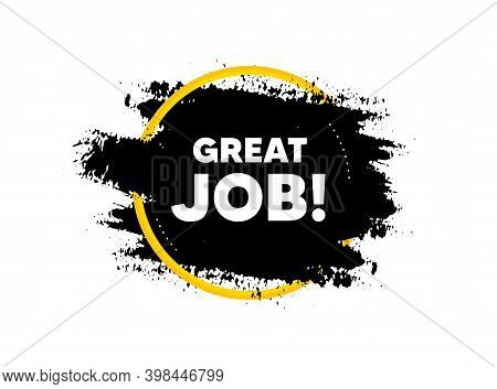 Great Job Symbol. Paint Brush Stroke In Circle Frame. Recruitment Agency Sign. Hire Employees. Paint