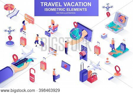 Travel Vacation Bundle Of Isometric Elements. Flight Booking, Airplane Boarding, Tourist With Luggag