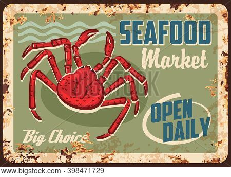 Crab Seafood Rusty Metal Plate Of Vector Sea Food Market. Red Crab Grunge Tin Sign Board Of Ocean An