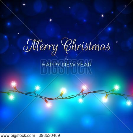 Merry Christmas And Happy New Year Holiday Greeting Card. Colourful Christmas Lights. Glowing Xmas G