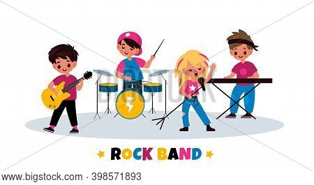 Kids Rock Band. Children Music Concert, Young Musicians Quartet, Playing Instruments Guitar And Drum