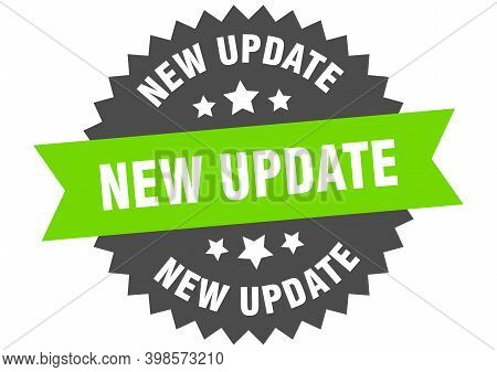 New Update Sign. New Update Green-black Circular Band Label