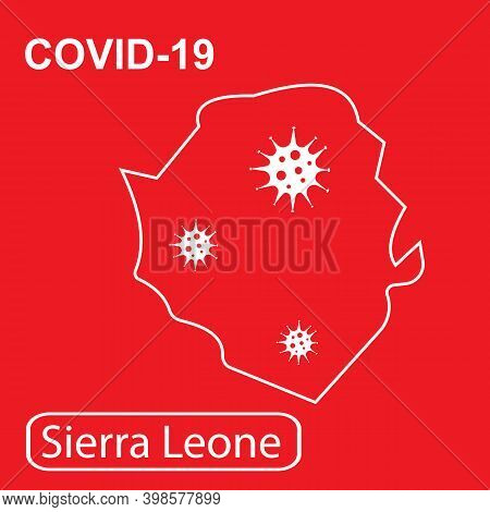 Map Of Sierra Leone Labeled Covid-19. White Outline Map On A Red Background.