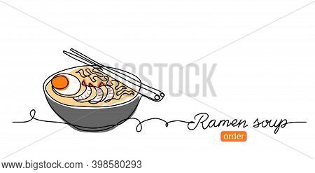 Ramen Soup Noodles Vector Banner, Background. One Continuous Line Art Drawing Banner With Text Ramen