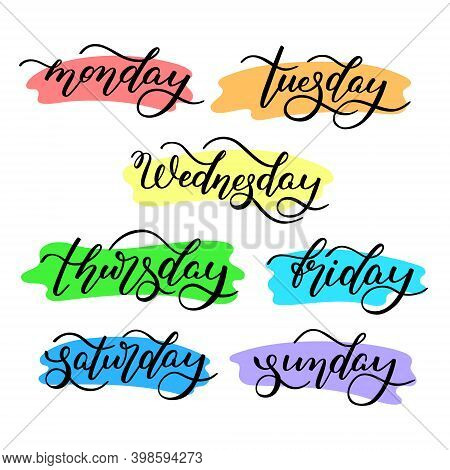 Lettering Days Of The Week - Monday, Tuesday, Wednesday, Thursday, Friday, Saturday, Sunday. Handwri
