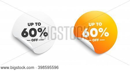 Up To 60 Percent Off Sale. Round Sticker With Offer Message. Discount Offer Price Sign. Special Offe