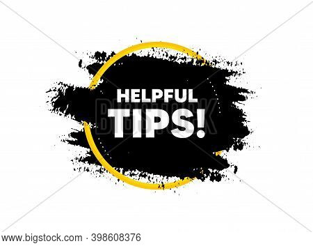 Helpful Tips Symbol. Paint Brush Stroke In Circle Frame. Education Faq Sign. Help Assistance. Paint