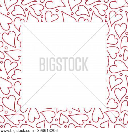 Heart Border Frame Design Background, Hand Drawn Red Outlined Hearts In A Square Surround. Vector Te