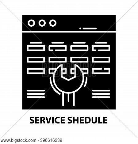 Service Shedule Icon, Black Vector Sign With Editable Strokes, Concept Illustration