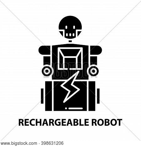 Rechargeable Robot Icon, Black Vector Sign With Editable Strokes, Concept Illustration