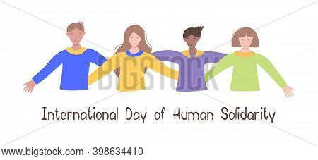 Solidarity People. International Day Of Human Solidarity. Men And Women Embrace As A Sign Of Solidar