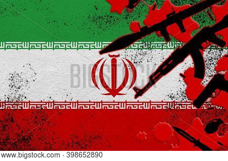 Iran Flag And Various Weapons In Red Blood. Concept For Terror Attack Or Military Operations With Le