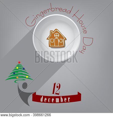 December Festive Event - Gingerbread House Day. Vector Illustration