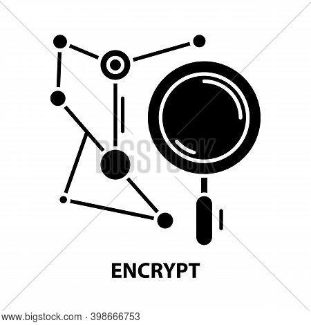 Encrypt Icon, Black Vector Sign With Editable Strokes, Concept Illustration