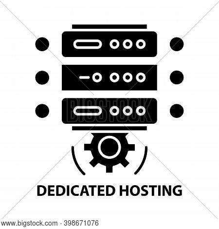 Dedicated Hosting Icon, Black Vector Sign With Editable Strokes, Concept Illustration