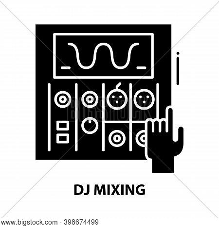 Dj Mixing Icon, Black Vector Sign With Editable Strokes, Concept Illustration