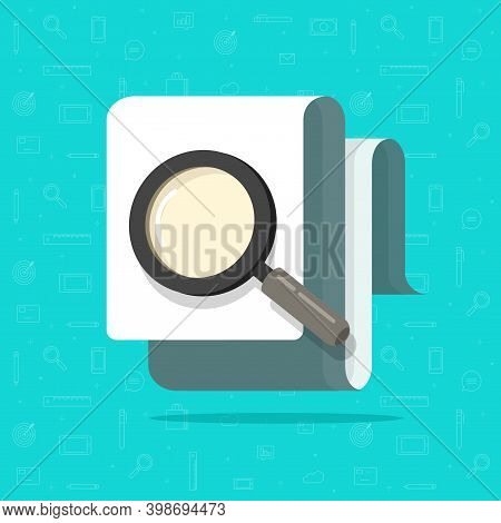 Paper Document Inspection Or Search Via Magnifier Glass Vector Flat Cartoon, Concept Of Fraud Contro