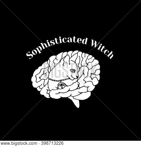 White Silhouette Of Cat Inside A Brain And Text Sophisticated Witch. Witchcraft And Magic Print.