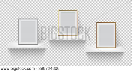 Frame For Picture On White Shelf Set. Silver, Golden And Bronze Frames On Transparent Background. Bl