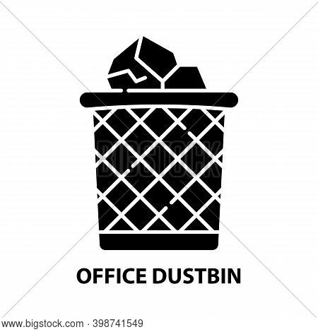 Office Dustbin Icon, Black Vector Sign With Editable Strokes, Concept Illustration