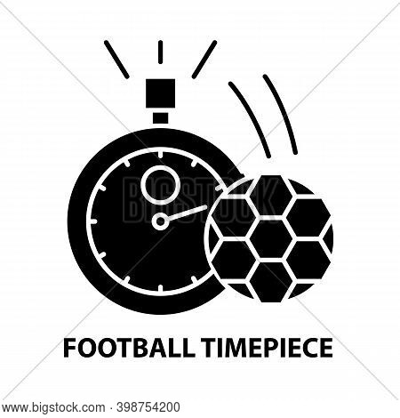 Football Timepiece Icon, Black Vector Sign With Editable Strokes, Concept Illustration
