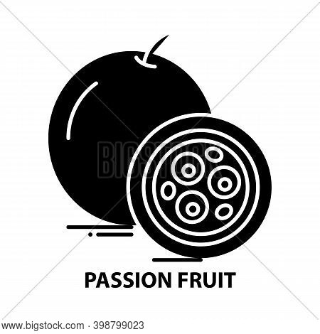 Passion Fruit Icon, Black Vector Sign With Editable Strokes, Concept Illustration