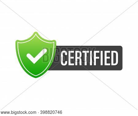 Certified Badge, Stamp. Red Seal Of Origin And Quality. Certify Flat Button With Check Mark And Shie