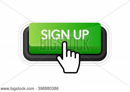 Icon With Green Sign Up 3d Button On White Background For Web Marketing Design. Flat Deign. Social M