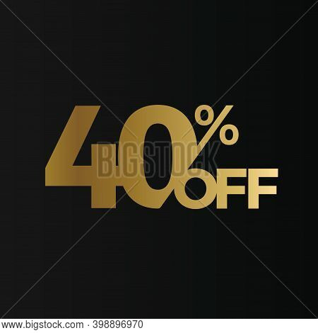 Golden 40 Percent Off Flat Cartoon Style Vector Logo Concept. 40 Percent Sale Isolated Icon On Black