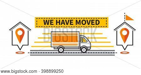 We Have Moved Announcement Icon. Change Address Location. Truck Moving To Another House With Navigat