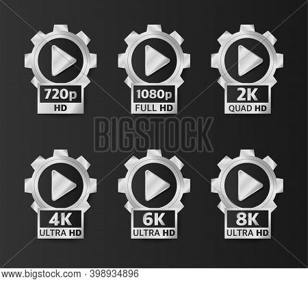 Video Quality Badges In Silver Color On Black Background. Hd, Full Hd, 2k, 4k, 6k And 8k. Vector Ill