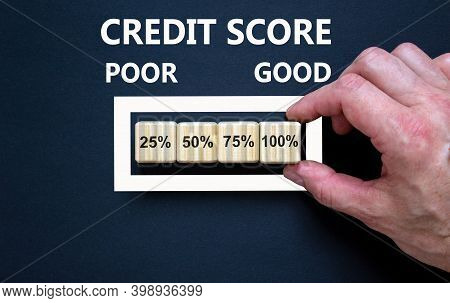 Good Credit Score Symbol. Loading Percentages With Hand Putting Wood Cube In Progress Bar. Words Cre