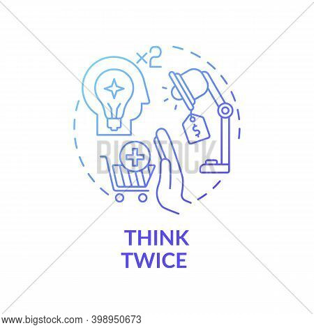 Thinking Twice Concept Icon. Informed Customer Tip Idea Thin Line Illustration. Avoiding Impulse Buy