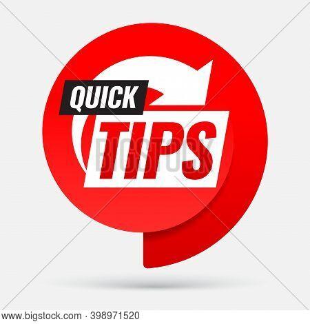 Quick Tips. Symbol Or Emblem. Vector Illustration