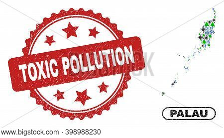 Vector Pandemic New Year Mosaic Palau Map And Toxic Pollution Rubber Stamp Seal. Toxic Pollution Wat