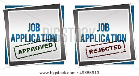 Job Application Approved Rejected
