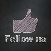 Social media concept: Thumb Up icon and text Follow us on Black chalkboard background, 3d render poster